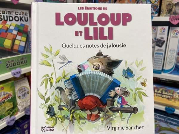 Louloup et Lili - Quelques Notes de Jalousie Editions Lito